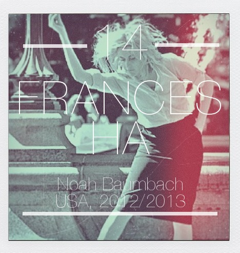 Best Films of 2013 #14: Frances Ha