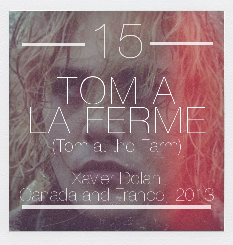 Best FIlms of 2013 #15: Tom at the Farm