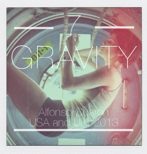 Best Films of 2013 #7: Gravity